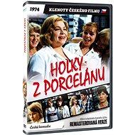 Holky z porcelánu - edice KLENOTY ČESKÉHO FILMU (remasterovaná verze) - DVD - Film na DVD