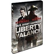 Muž, který zastřelil Libertyho Valance - DVD - Film na DVD