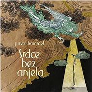 Hammel Pavol: Srdce bez anjela ( LP+CD ) - LP - LP vinyl