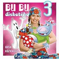 Hudební CD Růžičková Míša: Bu Bu Diskotéka 3 - CD
