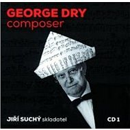Suchý Jiří: George Dry - composer - CD - Hudební CD