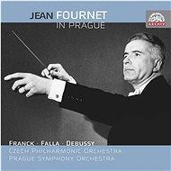 Fournet Jean: Jean Fournet v Praze / César Franck - Claude Debussy - Manuel de Falla - Hudební CD
