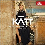 KATT: KATT: Veni Sancte Spiritus - Bach, Messiaen - Hudební CD