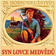 Various: Syn lovce medvědů - CD - Hudební CD