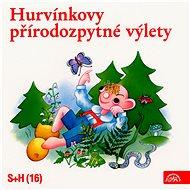 Divadlo S+H: Hurvínkovy přírodozpytné výlety - CD - Hudební CD