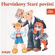 Divadlo S+H: Hurvínkovy staré pověsti - CD - Hudební CD