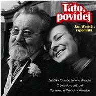 Werich Jan, Werichová Jana: Táto, povídej - Hudební CD