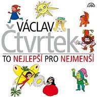 Höger Karel, Bohdalová Jiřina, Cupák Eduard, Brodský Vlastimil, Skopal Svatopluk: The best for them - Music CD