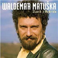 Hudební CD Matuška Waldemar: Slavík z Madridu - Největší hity (2x CD) - CD