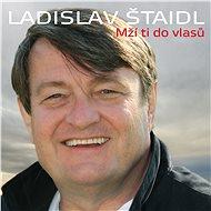 Ladislav Štaidl: Mží ti do vlasů (2x CD) - CD - Hudební CD