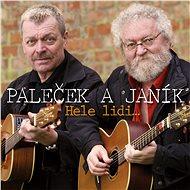 Paleček Miroslav, Janík Michael: Hele, lidi...40 písniček / 40 let spolu (2x CD) - CD - Hudební CD