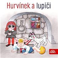 Divadlo S+H: Hurvínek a lupiči - CD
