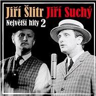 SUCHY,J./SLITR,J.  NEJVETSI HITY 2 - Hudební CD
