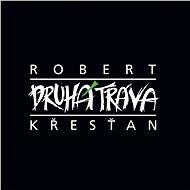 Křesťan Robert a Druhá tráva: Robert Křesťan a Druhá tráva - CD - Hudební CD