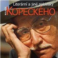 Kopecký Miloš: Literární a jiné poklesky Miloše Kopeckého - CD - Hudební CD