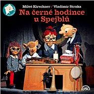 Divadlo S+H: Hurvínkova černá hodinka, Na černé hodince u Spejblů (2x CD) - CD - Hudební CD