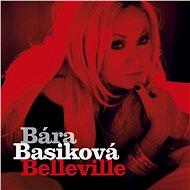 Basiková Bára: Belleville - CD - Hudební CD
