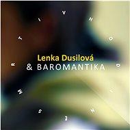 Dusilová Lenka & Baromantika: V hodine smrti - CD - Music CD