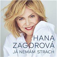 Zagorová Hana: Já nemám strach - CD - Hudební CD