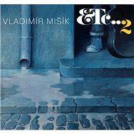Mišík Vladimír: ETC.2 - CD - Music CD