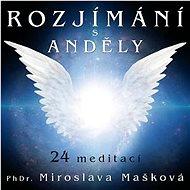 Mašková Miroslava: Meditation with Angels - MP3-CD - Music CD