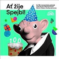 Divadlo Spejbla a Hurvínka: Ať žije Spejbl! - LP - LP vinyl