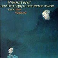 Hegerová Hana: Potměšilý host - CD - Hudební CD