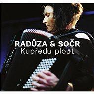 Hudební CD Radůza, SOČR: Kupředu plout - CD - Hudební CD