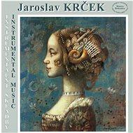 Krček Jaroslav: Instrumentální skladby - CD - Hudební CD