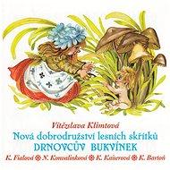 Various: Nová dobrodružství lesních skřítků - Drnovcův Bukvínek - CD - Hudební CD
