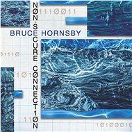 Hornsby Bruce: Non-Secure Connection - LP - LP vinyl