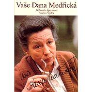Vaše Dana Medřická - Kniha