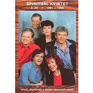 Spirituál kvintet 2.díl: 1991 - 1998 Písně, doprovody a mnoho sborových sazeb