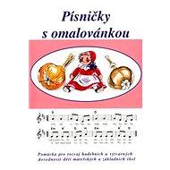 Písničky s omalovánkou - Kniha