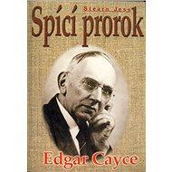 Spící prorok Edgar Cayce