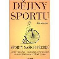 Dějiny sportu: Sport našich předků - Kniha