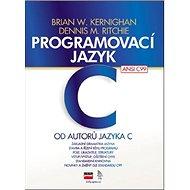 Programovací jazyk C - Kniha