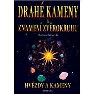 Drahé kameny a znamení zvěrokruhu: Hvězdy a kameny - Kniha