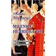 Milenka Henricha VIII: Druhé dievča Boleynovcov - Kniha