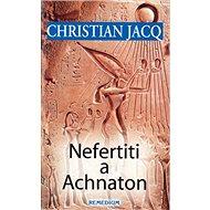 Nefertiti a Achnaton - Kniha