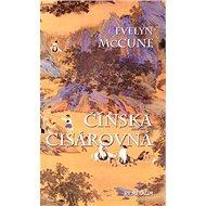 Čínska cisárovná - Kniha