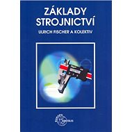 Základy strojnictví - Kniha