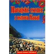 Havajské esence z ostrova Kauai: kniha a 34+1 karet - Kniha