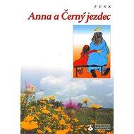 Anna a Černý jezdec - Kniha