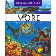 Moře: Fantstický svět - Kniha