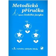 Metodická příručka k výuce českého jazyka: v 1.ročníku základní školy - Kniha