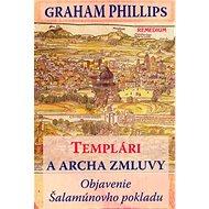 Templári a archa zmluvy: Objavenie Šalamúnovho pokladu - Kniha