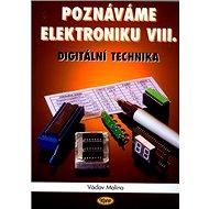 Poznáváme elektroniku VIII.: Digitální technika