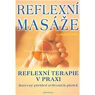 Reflexní masáže: reflexní terapie v praxi