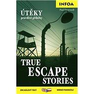 True Escape Stories/Útěky pravdivé příběhy: zrcadlový text mírně pokročilí
